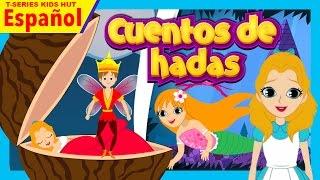 Cuentos de hadas - Historias españolas    Fairy Tales In Spanish For Kids - Spanish Stories