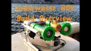 Underwater ROV Build Overview
