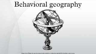 Behavioral geography
