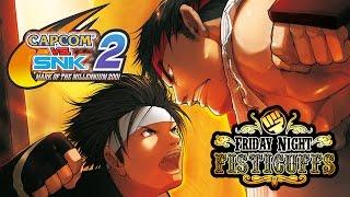 Friday Night Fisticuffs - Capcom Vs SNK 2