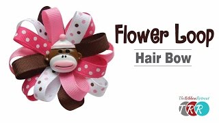 How to Make a Flower Loop Hair Bow - TheRibbonRetreat.com