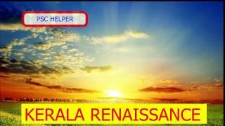 KERALA RENAISSANCE PART 1  K KELAPPAN