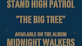 STAND HIGH PATROL: The Big Tree