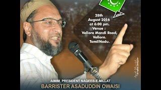 BARQ NEWS..SPEECH OF AIMIM SUPREMO ASADUDDIN OWAISI AT VELLORE TAMILNADU ON 28TH AUG 2016