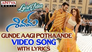 Gunde Aagi Pothaande Video Song With Lyrics II Shivam Songs II Ram, Rashi Khanna