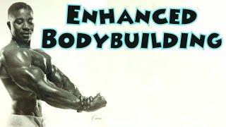 Enhanced Bodybuilding - Leroy Colbert