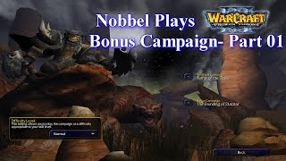 Nobbel Plays: Warcraft 3: The Founding of Durotar - Part 01