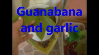Guanabana and garlic