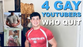 4 GAY YOUTUBE FAVORITES WHO QUIT MAKING VIDEOS