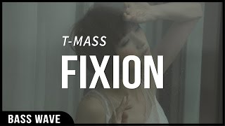 T-Mass - Fixion [Bass Boosted]