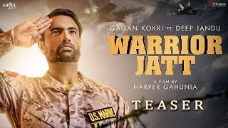 Teaser : WARRIOR JATT   Gagan Kokri, Deep Jandu, Harper Gahunia   New Punjabi Song 2017   Saga Music