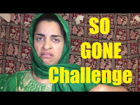 So Gone Challenge (INDIAN SPICY CURRY AUNTY STYLE)