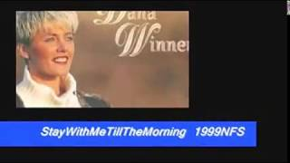 DANA WINNER - STAY WITH ME TILL THE MORNING