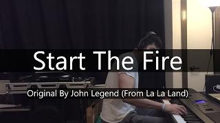 """""""Start A Fire"""" - John Legend from """"La La Land"""" - Niko Kotoulas"""