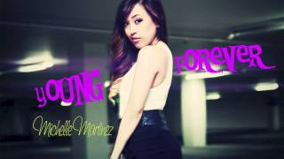 """""""Young Forever"""" (Snippet) - MICHELLE MARTINEZ"""