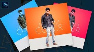 Photoshop Tutorial | Album Cover Design Tutorial