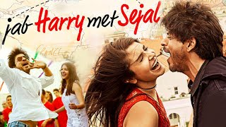Jab Harry Met Sejal Full Movie Review | Shah Rukh Khan, Anushka Sharma | Imtiaz Ali