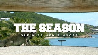 The Season: Ole Miss Men's Hoops - Paradise Jam