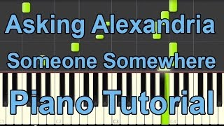 Asking Alexandria - Someone Somewhere PIANO TUTORIAL - synthesia - BEpiano