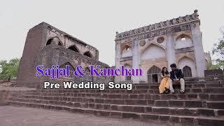 Sajjal & kanchan | prewedding video