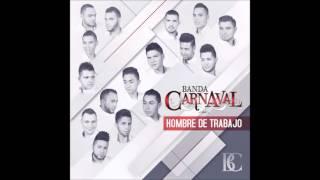 Banda Carnaval - El Baile de las Nenas