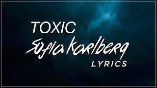Toxic - Sofia Karlberg Lyrics (Britney Spears Cover)