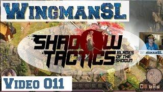 Let's Play    Shadow Tactics 011 - Mission 4 Mount Tsuru (Kleidung für Aiku)