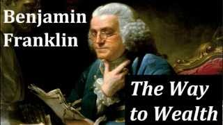 The Way to Wealth by Benjamin Franklin - FULL AudioBook - Money & Investing Non-Fiction