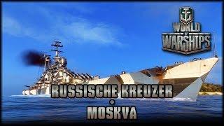World of Warships - die russischen Kreuzer + Moskva - Tier 10 [ gameplay | deutsch ]