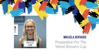 Preparation For The World Brewers Cup - Mikaela Gervard