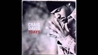 Download Craig David  - 7 Days (HQ)