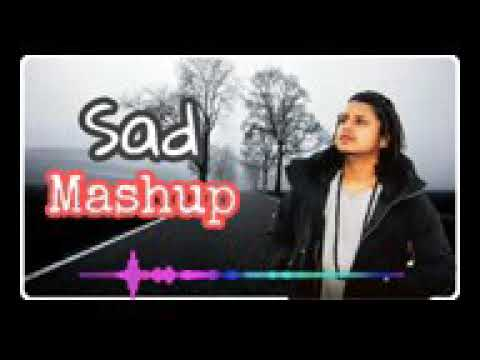 Xxx Mp4 Sad Song Mashup By Pardhan 3gp Sex