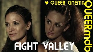 Fight Valley | (Kampf)Lesbenfilm 2016 [Full HD Trailer]