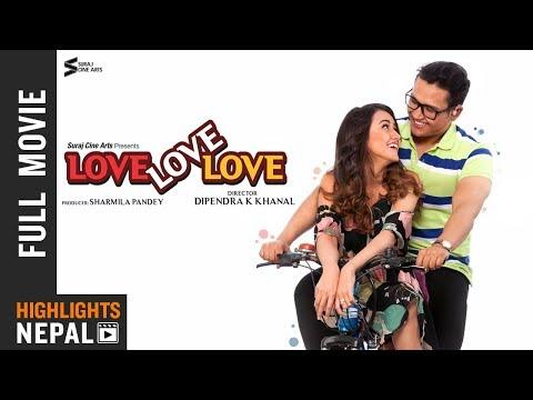 Xxx Mp4 LOVE LOVE LOVE New Nepali Full Movie 2018 2075 Ft Swastima Khadka Suraj Pandey 3gp Sex