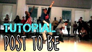 POST TO BE - Omarion ft Chris Brown Dance TUTORIAL | @MattSteffanina Choreography