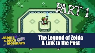 Link to the Past (SNES) Part 1 - James & Mike Mondays