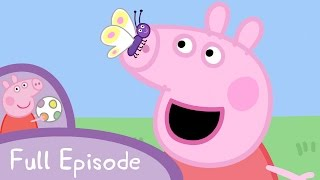 Peppa Pig - Frogs and Worms and Butterflies (full episode)