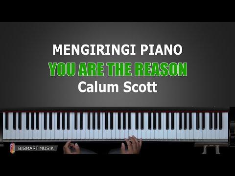 Belajar Piano YOU ARE THE REASON - Calum Scott | Part 1 | Belajar Piano Keyboard