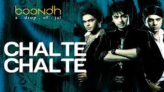 Chalte Chalte - Boondh A Drop Of Jal   Amrita Rao   Jal - The Band