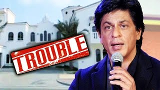 Shahrukh Khan Will HAVE TO Pay Tax In India For His Dubai Villa
