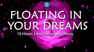 8 Hours Lucid Dreaming Music: