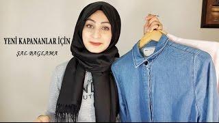 ŞAL BAĞLAMA│KAYMAYAN BONE│Yeni kapananlar için kombin önerileri│ Hijab Tutorial