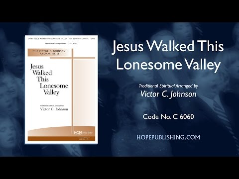 jesus walked this lonesome valley pdf free