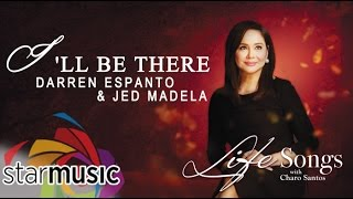 Darren Espanto and Jed Madela - I'll Be There (Official Lyric Video)