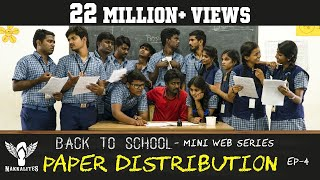 PAPER DISTRIBUTION - Back to School - Mini Web Series - Season-01 - EP 04 #Nakkalites
