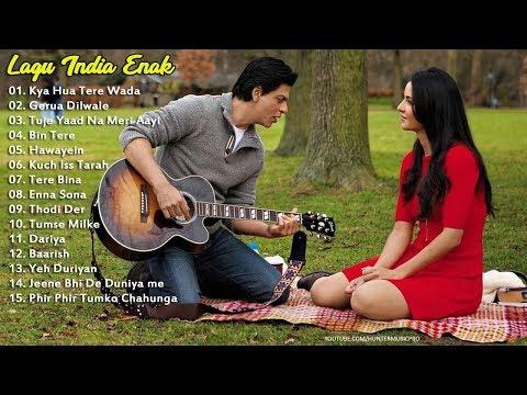 Lagu Enak Didengar Saat Kerja 2018 Lagu India Terpopuler