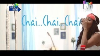 """Alternative """"Chai Chai"""" By Neeti Mohan Exclusive only MTunes HD"""