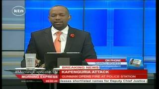 An active exchange of fire at Kapenguria Police station as al-Shabaab militants attack officers