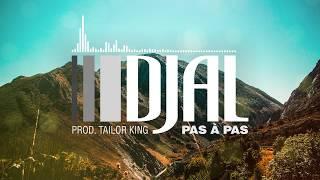 DJAL - Pas à Pas (Prod. Taylor King)