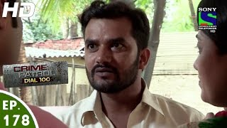 Crime Patrol Dial 100 - क्राइम पेट्रोल - Anth - Episode 178 - 28th June, 2016